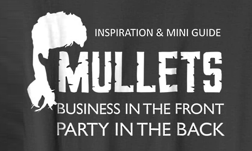Ultimate Mullets Guide by Experts